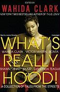 What's Really Hood!: A Collection of Tales from the Streets