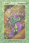 The Dragon in the Sock Drawer - Klimo, Kate