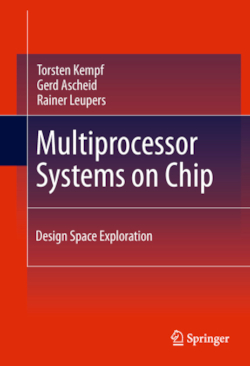 Multiprocessor Systems on Chip - Kempf, Torsten / Ascheid, Gerd / Leupers, Rainer