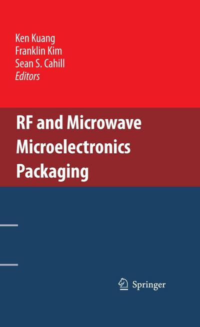 RF and Microwave Microelectronics Packaging - Ken Kuang