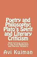 Philosophy and Poetry- Plato's Spirit and Literary Criticism