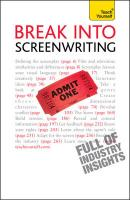 Teach Yourself Break into Screenwriting - Frensham, Ray