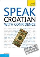 Speak Croatian with Confidence: Teach Yourself
