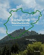 Nürburgring Nordschleife - An Enthusiast's Bend Guide: 2
