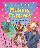 Making Puppets - Henry, Sally; Cook, Trevor