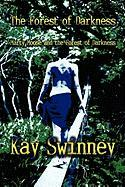 The Forest of Darkness: Marty Moose and the Forest of Darkness - Swinney, Kay