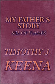 My Father's Story: Sea of Flames