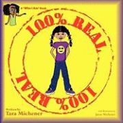 """100% Real: A """"Who I Am"""" Book"""