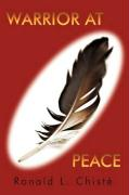 Warrior at Peace - Chist, Ronald L.