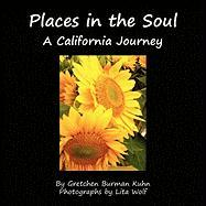 Places in the Soul - Kuhn, Gretchen Burman