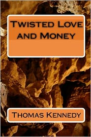 Twisted Love and Money
