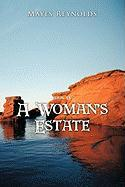 A Woman's Estate: Book 4 - Reynolds, Mayes