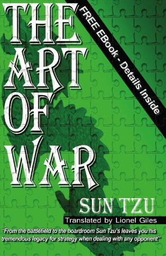 The Art Of War: The Art Of War: Sun Tzu - Sun Tzu