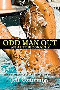Odd Man Out: An Autobiography - Commings, Jeff