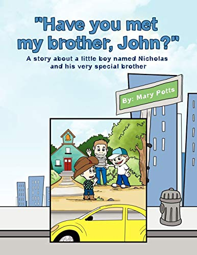 Have You Met My Brother, John? (Paperback) - Mary Potts