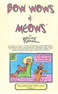 Bow Wows & Meows
