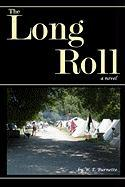 The Long Roll - Burnette, W. E.