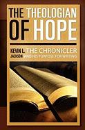 The Theologian of Hope - Jackson, Kevin L.