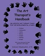 The Art Therapist's Handbook - Woodrow, Victoria Z.