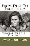 From Debt to Prosperity - Robinson, David E.