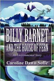 Billy Barnet and the House of Fern: An Environmental Story