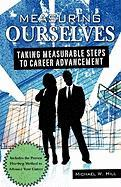 Measuring Ourselves - Hill, Michael W.