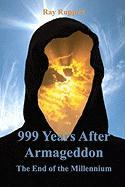 999 Years After Armageddon
