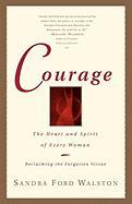 Courage - Walston, Sandra Ford