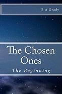 The Chosen Ones - Grady, B. A.