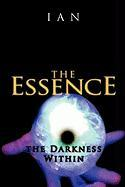 The Essence: The Darkness Within - Ian