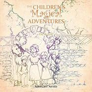 The Children's Magical Adventure: 1 the Rescue - Neno, Michael