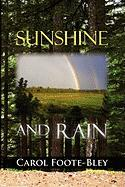Sunshine and Rain - Foote-Bley, Carol