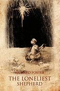 The Loneliest Shepherd - Foster, Richard