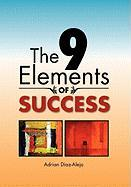The 9 Elements of Success - Diaz-Alejo, Adrian