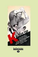 K Blows Top: A Cold War Comic Interlude Starring Nikita Khrushchev, America's Most Unlikely Tourist - Carlson, Peter