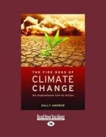 The Fire Dogs of Climate Change: An Inspirational Call to Action (Large Print 16pt) - Andrew, Sally
