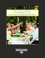 Cooking Club: Great Ideas & Delicious Recipes for Fabulous Get-Togethers (Large Print 16pt) - Guillen, Dina