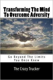 Transforming the Mind to Overcome Adversity