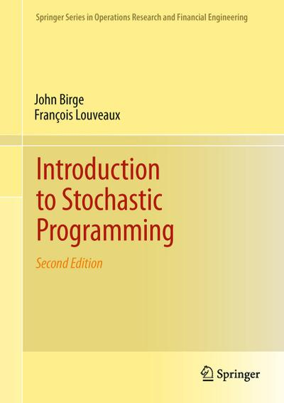 Introduction to Stochastic Programming - John R. Birge