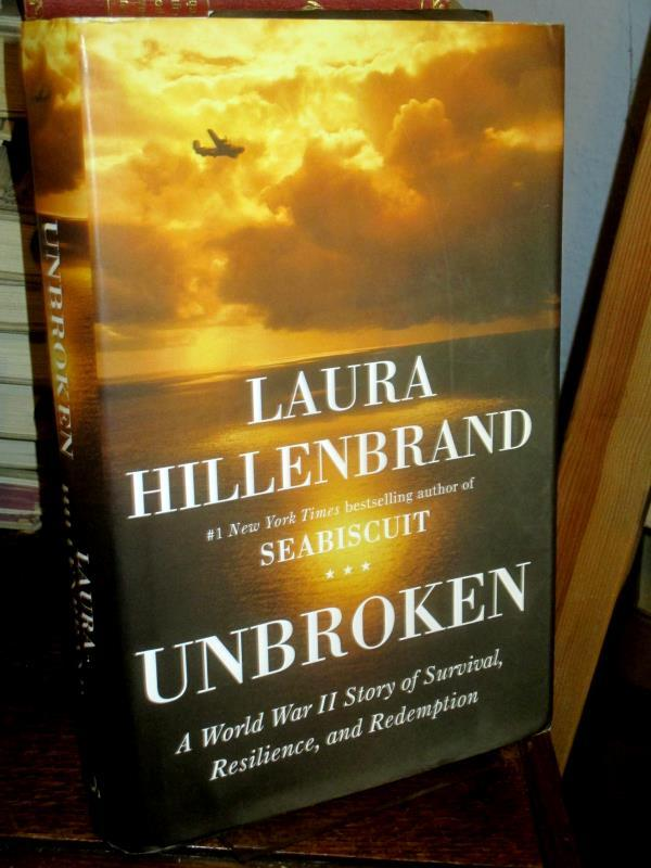 Unbroken. A World War II Story of Survival, Resilience, and Redemption. - Hillenbrand, Laura