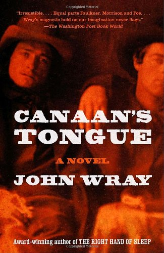 Canaan's Tongue - John Wray