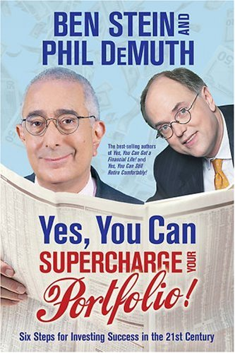 Yes, You Can Supercharge Your Portfolio! - Ben Stein; Phil DeMuth