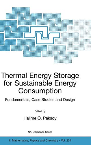 Thermal Energy Storage for Sustainable Energy Consumption - Paksoy, Halime O. (EDT)