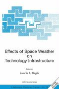 Effects of Space Weather on Technology Infrastructure. Proceedings of the NATO ARW, Rhodes, Greece, 25-29 March 2003: Proceedings of the NATO ARW on ... II: Mathematics, Physics and Chemistry)