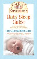 Baby Sleep Guide: Sleep Solutions for You & Your Baby