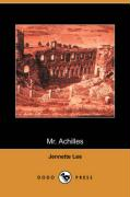 Mr. Achilles (Dodo Press) - Lee, Jennette