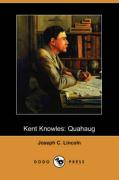 Kent Knowles: Quahaug (Dodo Press) - Lincoln, Joseph C.