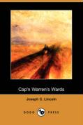 Cap'n Warren's Wards (Dodo Press) - Lincoln, Joseph C.