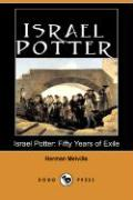 Israel Potter: Fifty Years of Exile
