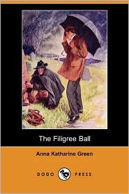 The Filigree Ball (Dodo Press)
